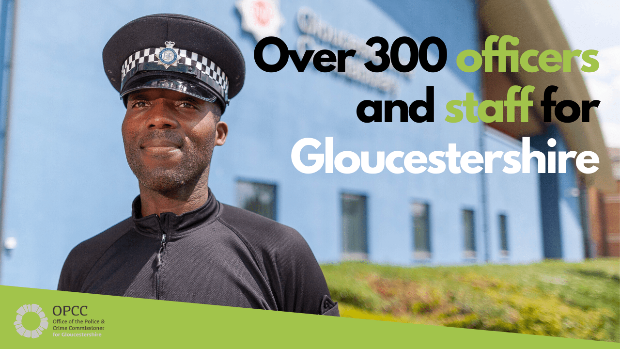 300 police officers and staff for Gloucestershire