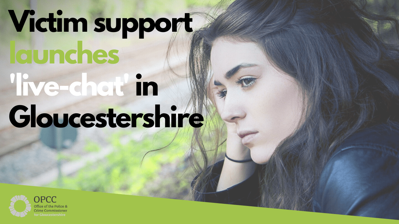 Victim Support launches live chat in Gloucestershire