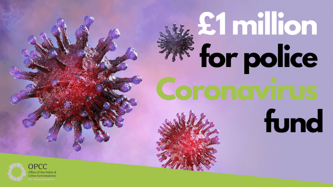 A 1 million pound fund has been released by Martin Surl to help the police manage Coronavirus