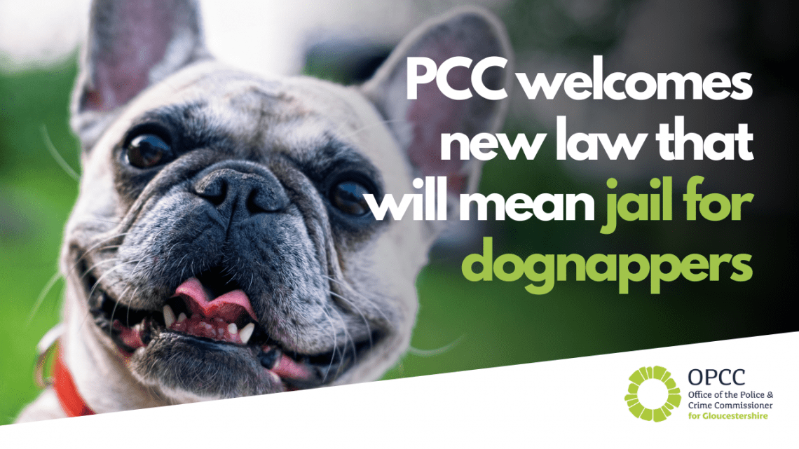 PCC welcomes new law that will mean jail for dognappers